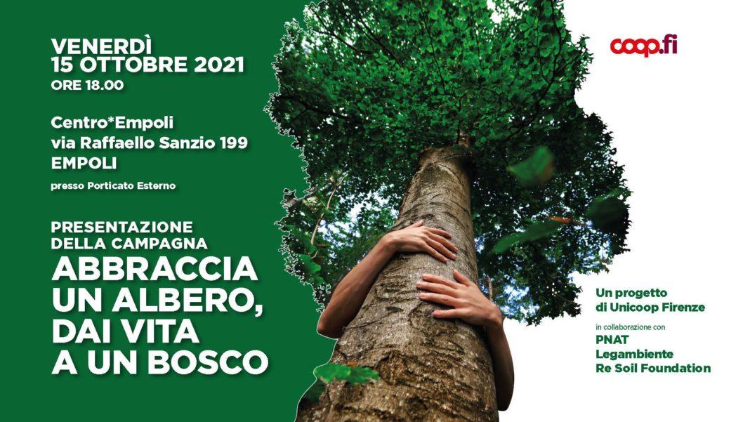 Abbraccia un albero dai vita a un bosco al Centro*Empoli